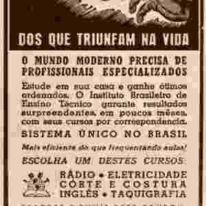O Instituto Brasileiro de Ensino Técnico também oferecia cursos técnicos de taquigrafia e de inglês. Anúncio da década de 1940 - Instituto Monitor