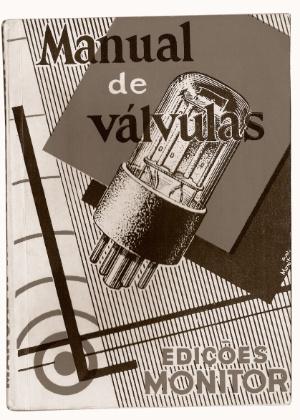 O Instituto Monitor, que fazia os cursos a distância, também publicava livros técnicos. O Manual de Válvulas é da década de 1960