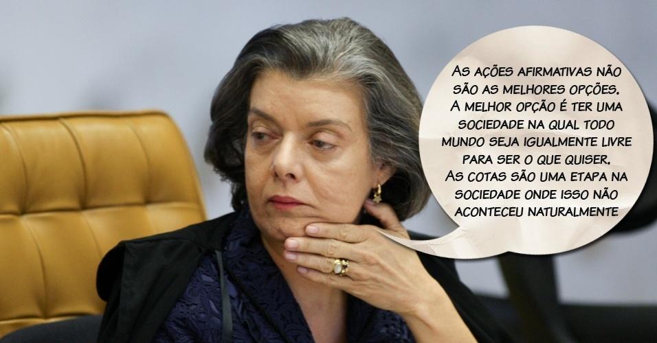 """Ministra Carmen Lúcia: """"As ações afirmativas não são as melhores opções. A melhor opção é ter uma sociedade na qual todo mundo seja igualmente livre para ser o que quiser. As cotas são uma etapa na sociedade onde isso não aconteceu naturalmente"""""""