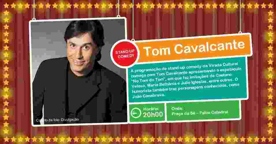 Tom Cavalcante se apresenta na Virada Cultural, com show de stand-up comedy, às 20h00, no Palco Catedral da Praça da Sé - Divulgação