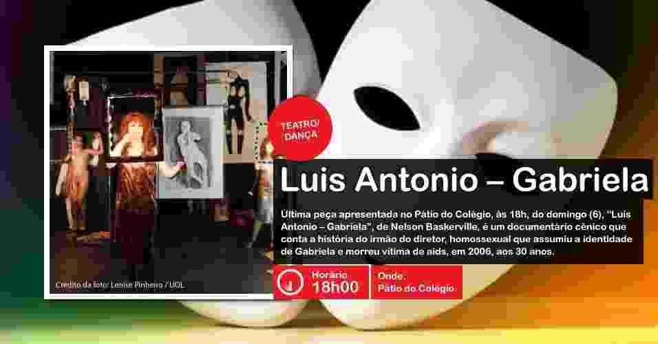 """Peça de Nelson Baskerville """"Luis Antonio - Gabriela"""" é encenada na Virada Cultural, às 18h, no Pátio do Colégio - Divulgação"""