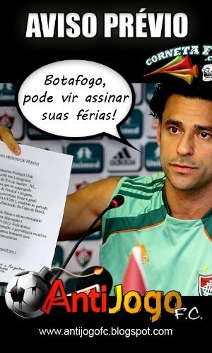 Corneta FC: Venha assinar suas férias, Botafogo