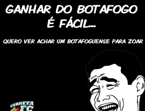 Corneta FC: Ganhar do Botafogo é fácil? Quero ver achar um botafoguense para zoar