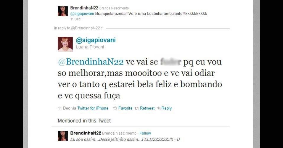 2011 - A atriz Luana Piovani entrou em 2011 no Twitter e veio com tudo. Escreve de um jeito bastante peculiar e o que bem entende -- se necessário achar, até xinga quem a provoca