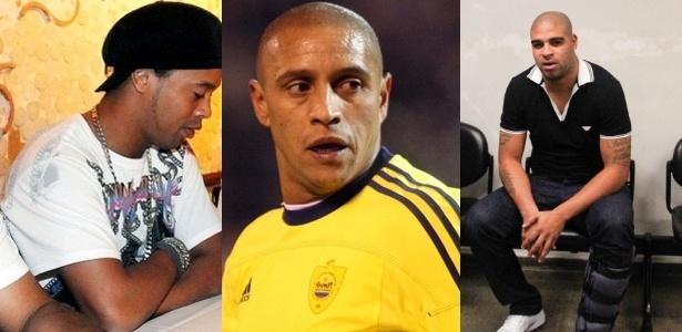 Ronaldinho, Roberto Carlos e Adriano tiveram problemas recentemente