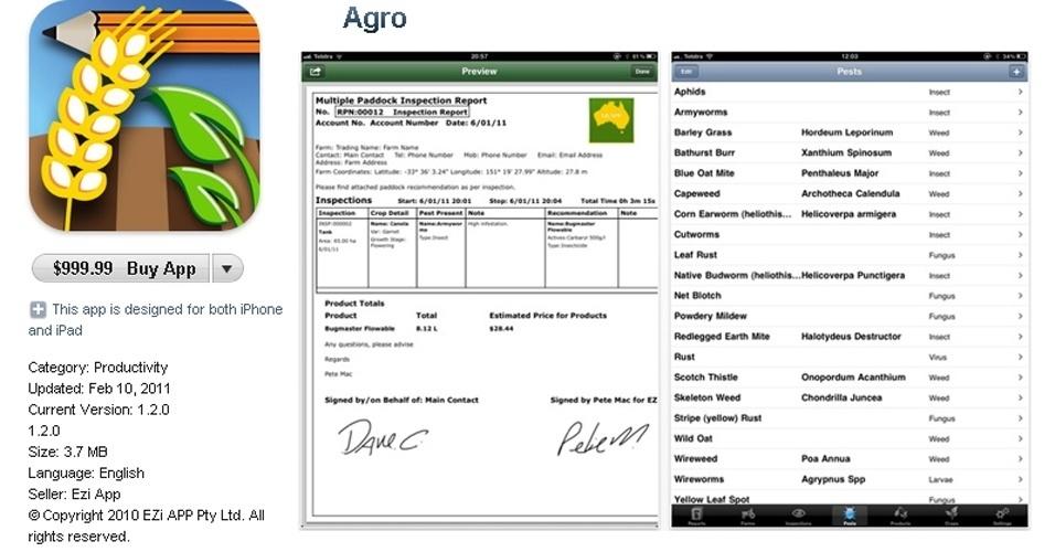 O Agro é outro aplicativo desenvolvido para facilitar o trabalho de profissionais. Qualquer agrimensor que quiser dispor de US$ 999,99 para comprá-lo, vai adquirir, segundo o fabricante, uma ferramenta que gera relatórios completos do cliente minutos após a inspeção