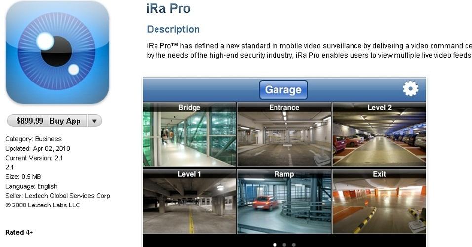 O iRa Pro (iOS, da Apple) custa caro (US$ 899,99), mas tem sua utilidade. Ele permite visualizar câmeras de vigilância à distância na palma da mão e em tempo real