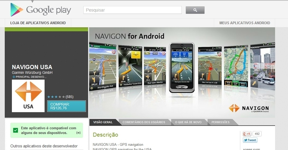 O Navigon USA (Android) é um aplicativo da Garmin de navegação por meio do GPS embutido no smartphone ou tablet Android. A licença do aplicativo custa R$ 126,76