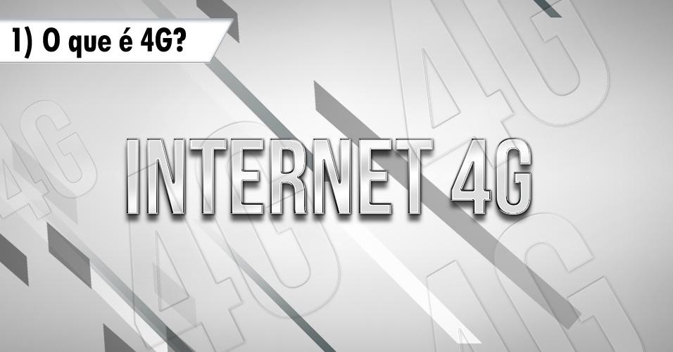 Perguntas e respostas internet 4G