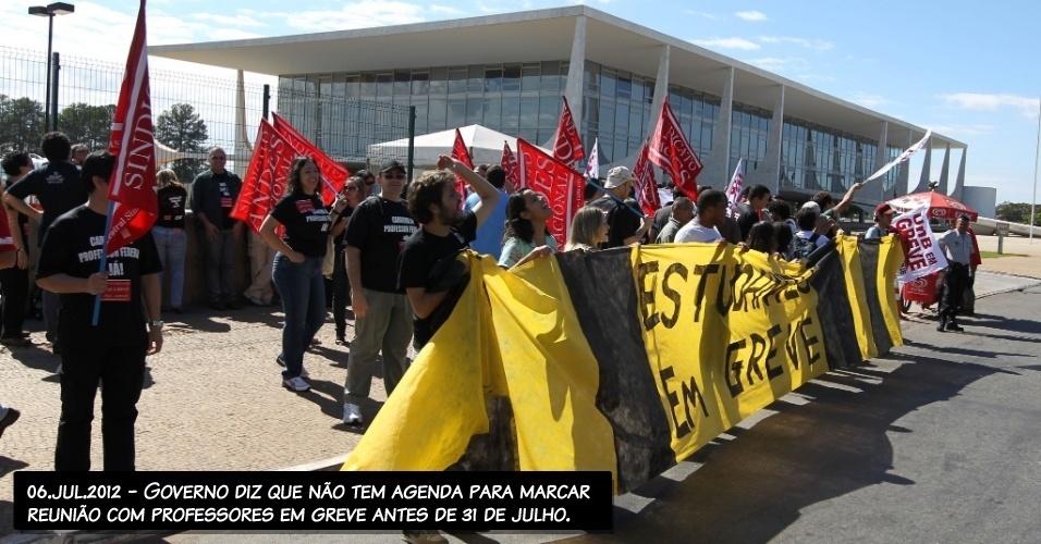 06.jul.2012 - Governo diz que não tem agenda para marcar reunião com professores em greve antes de 31 de julho