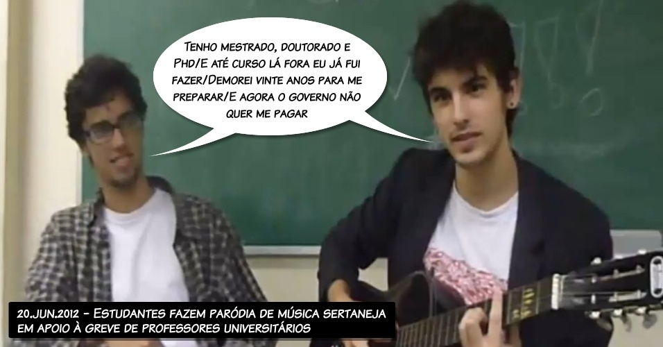 20.jun.2012 - Estudantes fazem paródia de música sertaneja em apoio à greve de professores universitários