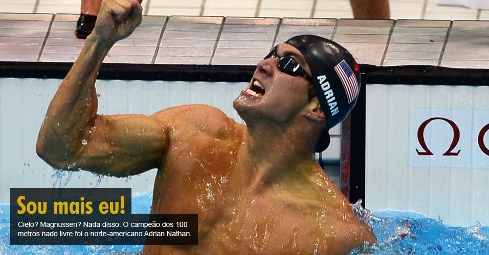 Cielo? Magnussen? Nada disso. O campeão dos 100 metros nado livre foi o norte-americano Adrian Nathan.