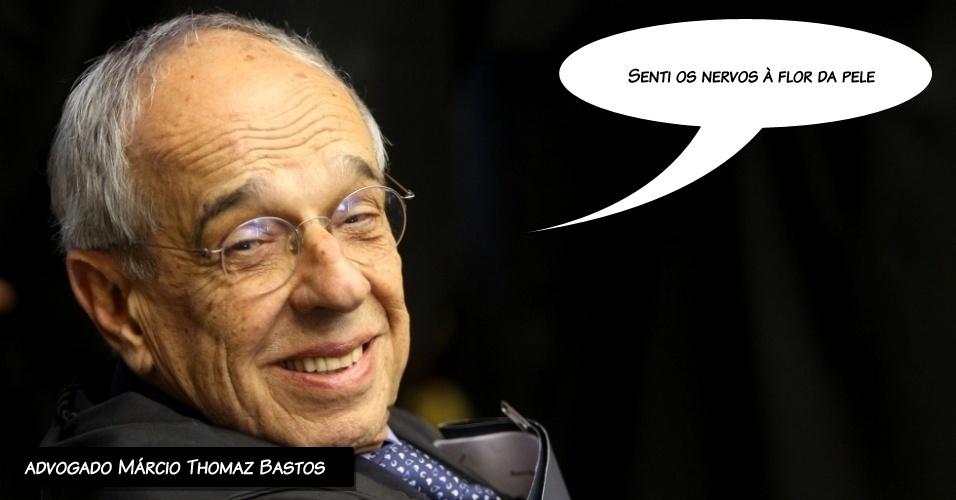 """2.ago.2012 - """"Senti os nervos à flor da pele"""", disse o advogado Thomaz Bastos, que defende o ex-diretor do Banco Rural José Roberto Salgado, ao comentar as discussões realizadas no primeiro dia do julgamento"""
