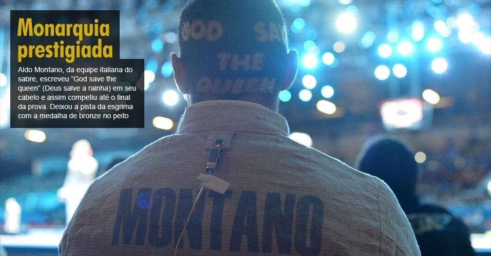 Aldo Montano, da equipe italiana do sabre, escreveu ?God save the queen? (Deus salve a rainha) em seu cabelo e assim competiu até o final da prova. Deixou a pista da esgrima com a medalha de bronze no peito