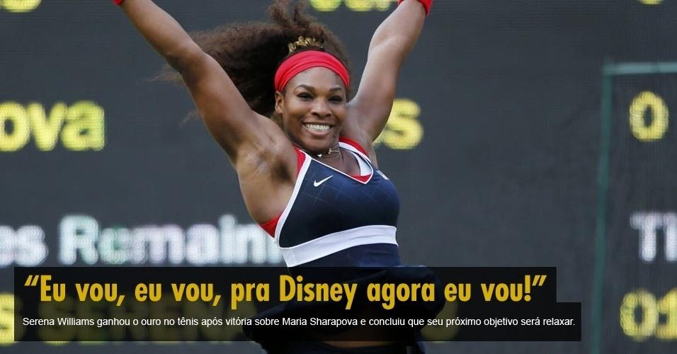 Serena Williams ganhou a medalha de ouro no tênis após vitória sobre a russa Maria Sharapova e concluiu que seu próximo objetivo será dar uma relaxada.