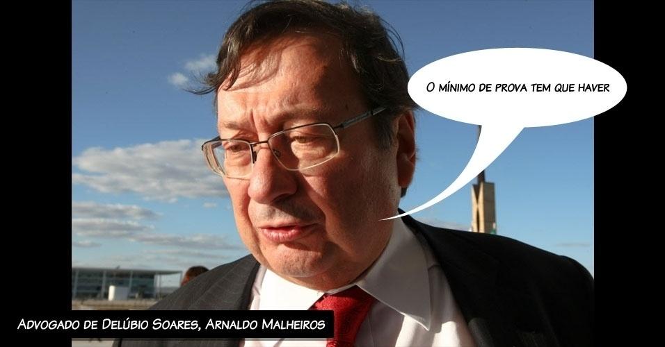 """6.ago.2012 -  """"O mínimo de prova tem que haver"""", ressalta o advogado de Delúbio Soares, Arnaldo Malheiros, ao negar que haja provas contra seu cliente no processo do mensalão"""