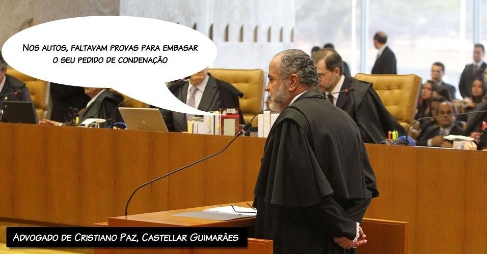 """7.ago.2012 - """"Nos autos, faltavam provas para embasar o seu pedido de condenação"""", afirmou o advogado do réu Cristiano Paz, Castellar Modesto Guimarães Filho"""
