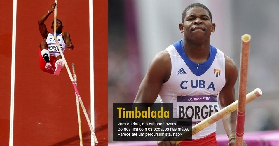 Vara quebra, e o cubano Lazaro Borges fica com os pedaços nas mãos. Parece até um percursionista, não?