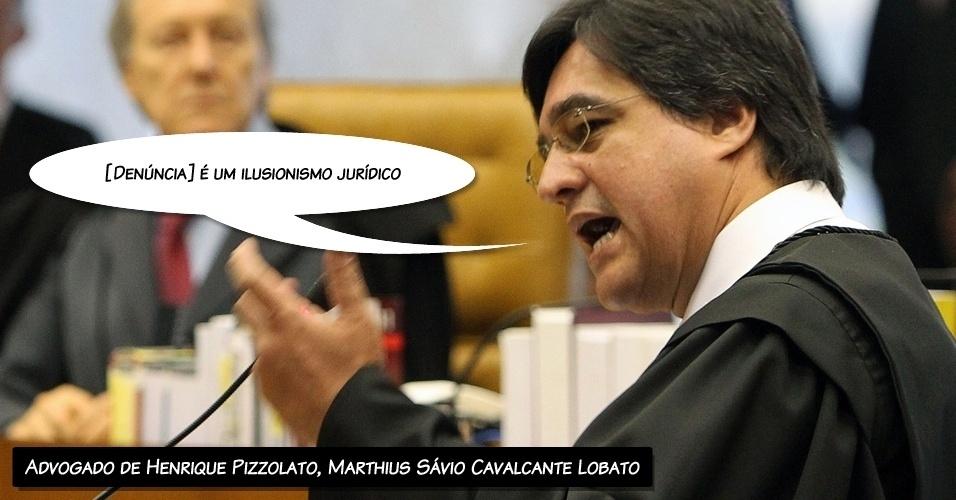 "9.ago.2012 - ""[Denúncia] é um ilusionismo jurídico"", disse o advogado de Henrique Pizzolato, Marthius Sávio Cavalcante Lobato, ao criticar o procurador-geral, Roberto Gurgel"
