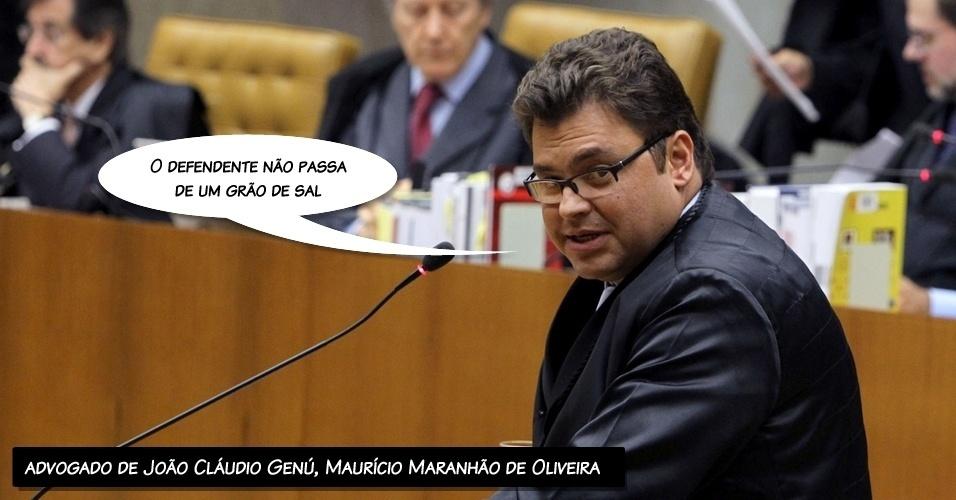 """9.ago.2012 - """"O defendente não passa de um grão de sal"""", disse o advogado de João Cláudio Genú, Maurício Maranhão de Oliveira, ao comentar que seu cliente apenas cumpria ordens"""