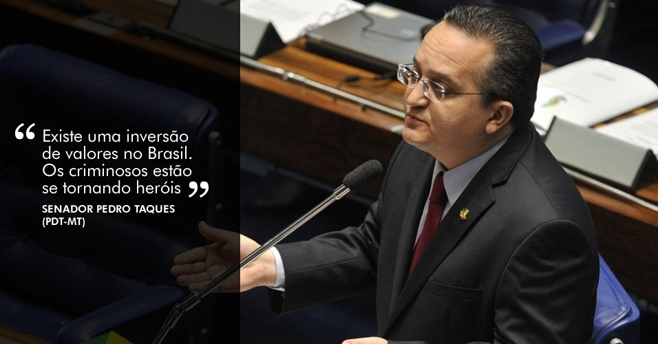 """21.ago.2012 - """"Existe uma inversão de valores no Brasil. Os criminosos estão se tornando heróis"""", disse o senador Pedro Taques (PDT-MT) durante sessão da CPI que ouviu dois procuradores"""