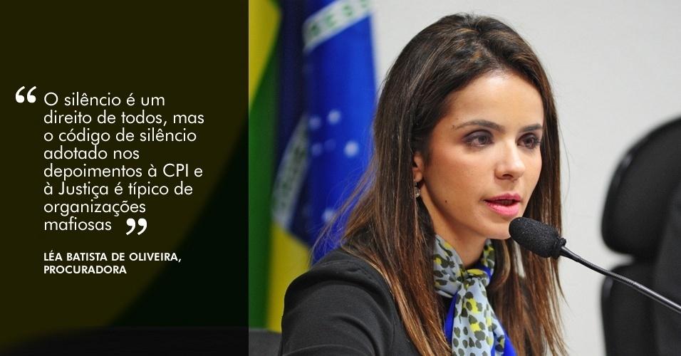 """21.ago.2012 - """"O silêncio é um direito de todos, mas o código de silêncio adotado nos depoimentos à CPI e à Justiça é típico de organizações mafiosas"""", disse a procuradora Léa Batista de Oliveira em depoimento à CPI"""