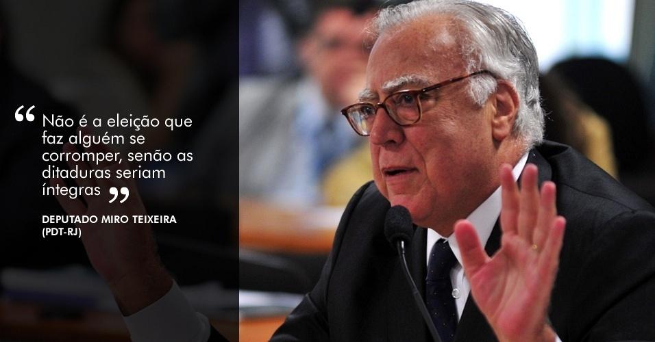 """28.ago.2012 - """"Não é a eleição que faz alguém se corromper, senão as ditaduras seriam íntegras"""", disse o deputado Miro Teixeira (PDT-RJ)"""