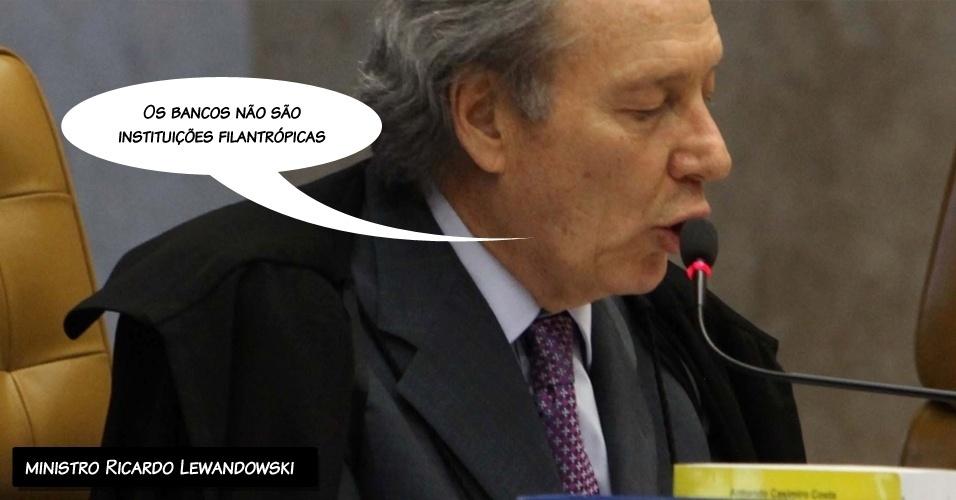 """3.set.2012 - """"Os bancos não são instituições filantrópicas"""", afirmou o ministro Ricardo Lewandowski ao votar pela condenação de dois réus ligados ao Banco Rural"""