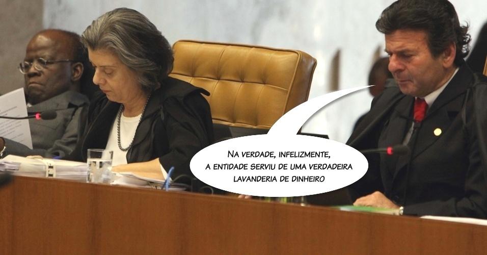 """5.set.2012 - """"Na verdade, infelizmente, a entidade serviu de uma verdadeira lavanderia de dinheiro"""", disse o ministro Luiz Fux ao condenar dirigentes do Banco Rural"""