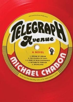 """Capa da versão em inglês do livro """"Telegraph Avenue"""", do autor Michael Chabon, prêmio Pulitzer em 2001 pelo melhor livro de ficção com a obra """"As Incríveis Aventuras de Kavalier & Clay"""" (11/9/12) - Reprodução / Amazon"""