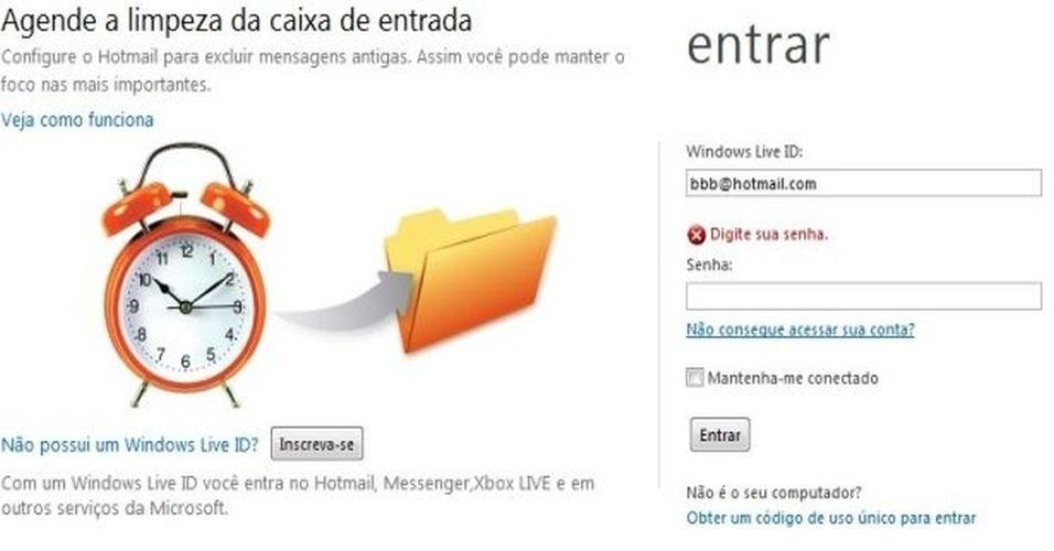 """1. Entre em www.hotmail.com. Insira seu e-mail e deixe a senha em branco. Clique em Entrar. Em seguida, vá à opção """"Não consegue acessar sua conta?"""""""