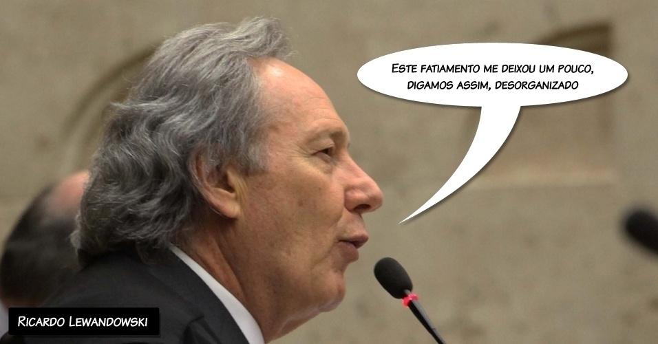 """12.set.2012 - """"Este fatiamento me deixou um pouco, digamos assim, desorganizado"""", disse o ministro Ricardo Lewandowski sobre a apresentação dos votos de forma separada"""