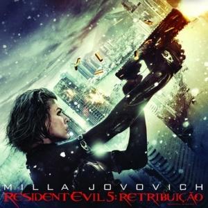 """Cartaz oficial do filme """"Resident Evil 5: Retribuição"""" - pôster nacional"""