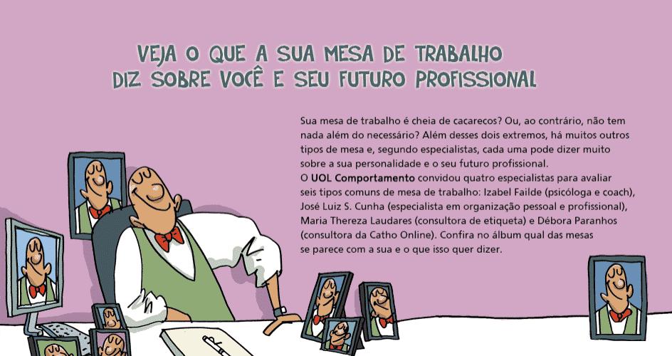Veja o que a sua mesa de trabalho diz sobre você e sobre seu futuro profissional - Orlando/UOL