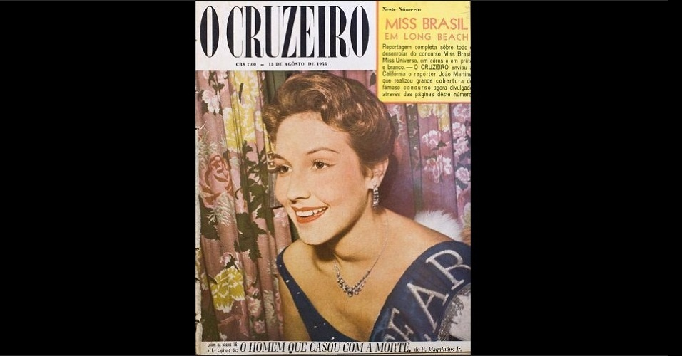 "1955 - Emília Lima, Miss Ceará e Miss Brasil 1955, sorri na capa de ""O Cruzeiro"". No Miss Universo, a cearense ficou entre as 15 semifinalistas"