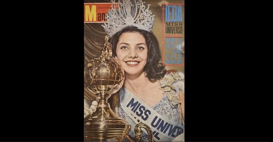 "1963 - A revista ""Manchete"" traz na capa Ieda Maria Vargas, a primeira brasileira a conquistar o concurso mundial Miss Universo"