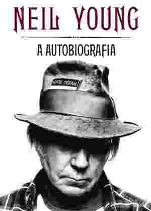 """Capa do livro """"Neil Young - A Autobiografia"""" - Divulgação/Globo Livros"""