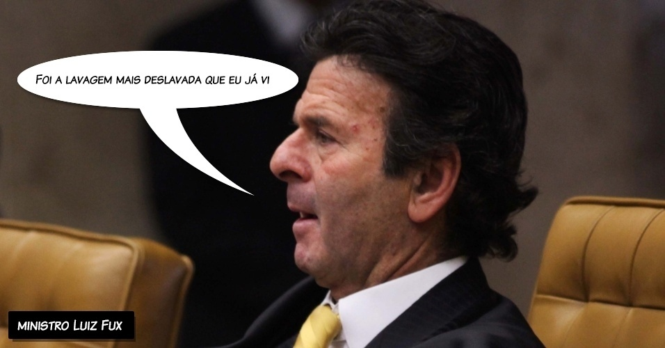 """26.set.2012 - """"Foi a lavagem mais deslavada que eu já vi"""", disse o ministro Luiz Fux sobre o voto em relação ao ex-deputado José Borba"""