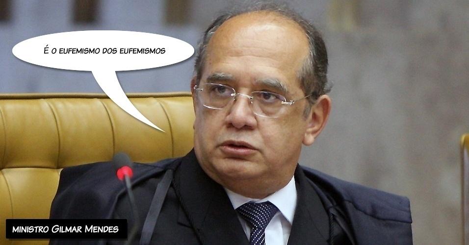 """27.set.2012 - """"É o eufemismo dos eufemismos"""", disse o ministro Gilmar Mendes ao criticar a tese da defesa de que pagamento do mensalão era proveniente de caixa dois eleitoral"""