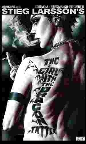 """Capa da graphic novel """"Os Homens que Não Amavam as Mulheres"""", adaptação do best-seller de Stieg Larsson que será lançada pela DC Comics em 13 de novembro - Reprodução"""