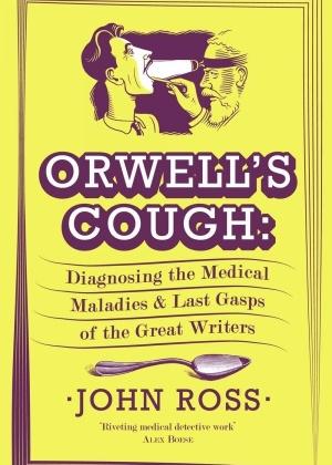 """Capa do livro """"Orwell""""s Cough"""", do professor de Harvard John Ross - Reprodução"""
