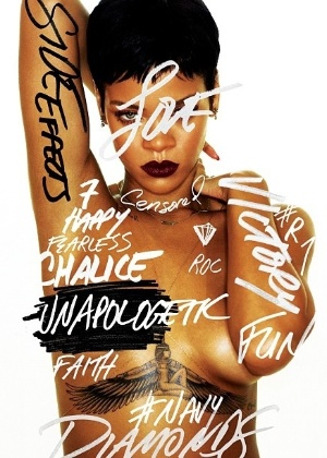 "Capa do novo disco da cantora Rihanna, ""Unapologetic"""
