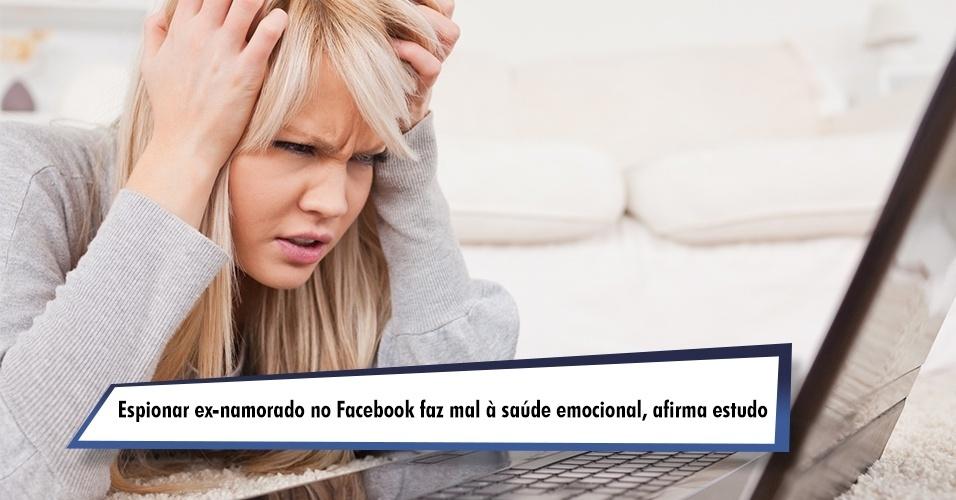Espionar ex-namorado no Facebook faz mal à saúde emocional, afirma estudo
