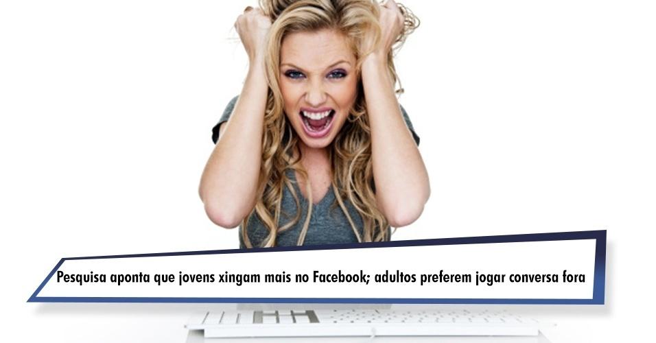 Pesquisa aponta que jovens xingam mais no Facebook; adultos preferem jogar conversa fora