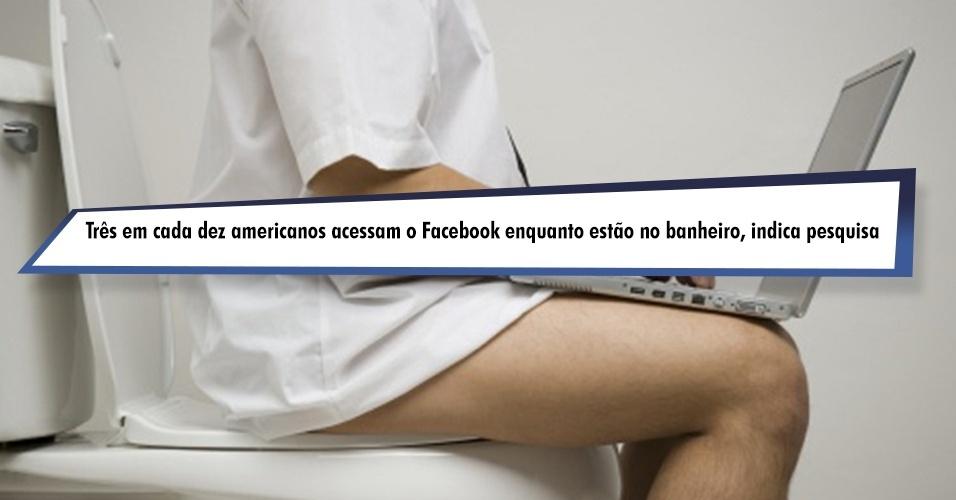 Três em cada dez americanos acessam o Facebook enquanto estão no banheiro, indica pesquisa