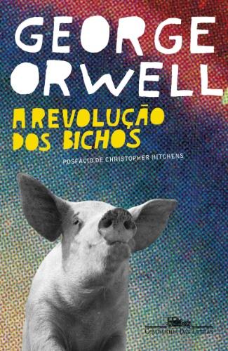 """""""A Revolução dos Bichos"""" (Companhia das Letras), de George Orwell"""