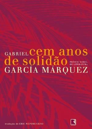 """Capa da edição brasileira de """"Cem Anos de Solidão"""", de Gabriel García Márquez - Divulgação"""