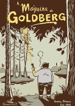 """Capa do livro """"A Máquina de Goldberg"""", de Fido Nesti e Vanessa Barbara - Reprodução"""