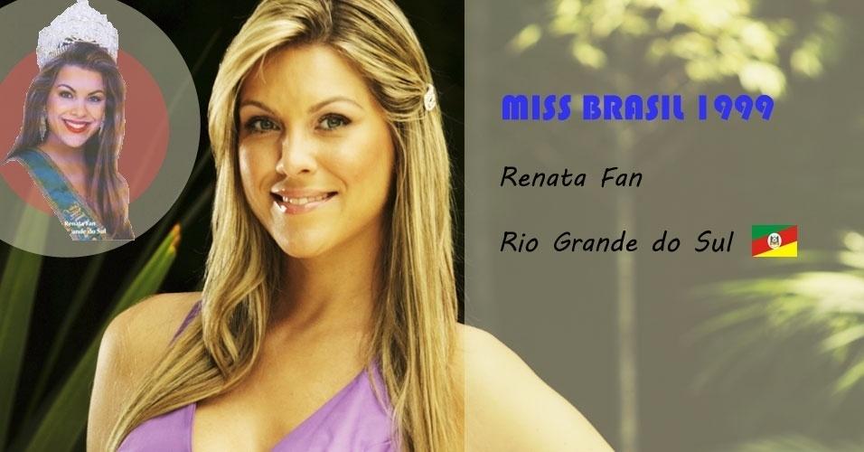 Miss Brasil 1999, Renata Fan, do Rio Grande do Sul