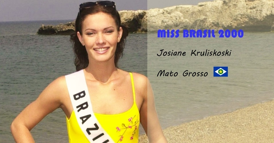 Miss Brasil 2000, Josiane Kruliskoski, do Mato Grosso